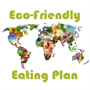 Start an Eco-Friendly Eating Plan